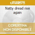 Natty dread rise again cd musicale