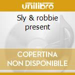 Sly & robbie present cd musicale