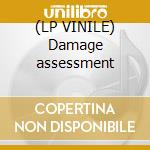 (LP VINILE) Damage assessment lp vinile