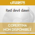 Red devil dawn cd musicale di Fingers Crooked