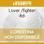 Lover /fighter -ltd- cd musicale di Workman Hawsley