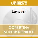 Layover cd musicale di Encore