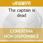 The captain is dead cd musicale di Story Minus