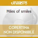 Miles of smiles cd musicale di Dice Black