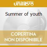 Summer of youth cd musicale di Slowmotion