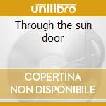 Through the sun door cd musicale di Magic White