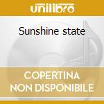 Sunshine state cd musicale