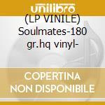 (LP VINILE) Soulmates-180 gr.hq vinyl- lp vinile di Ben Webster