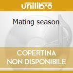 Mating season cd musicale di Sanders Dijf