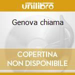 Genova chiama cd musicale