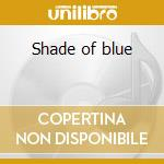 Shade of blue cd musicale di Albanek