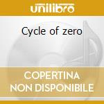 Cycle of zero cd musicale
