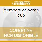 Members of ocean club cd musicale di Gut Gudrun