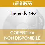 The ends 1+2 cd musicale di Am/pm
