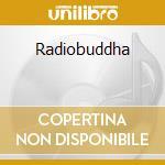 Radiobuddha cd musicale di Pantarei