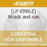 (LP VINILE) Wrack and ruin lp vinile