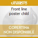 Front line poster child cd musicale