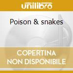 Poison & snakes cd musicale di Liz Janes