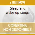 Sleep and wake-up songs cd musicale di River Okkervill