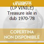 (LP VINILE) Treasure isle in dub 1970-'78 lp vinile