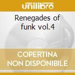 Renegades of funk vol.4 cd musicale