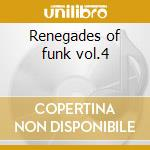 Renegades of funk vol.4 cd musicale