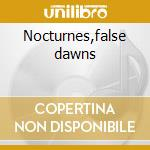 Nocturnes,false dawns cd musicale di Andrew Pekler