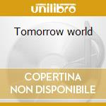 Tomorrow world cd musicale di Minute Slowly