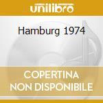 Hamburg 1974 cd musicale di Globe unity orchestra