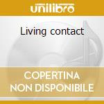 Living contact cd musicale di Carter Christina