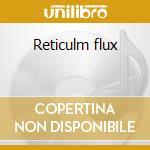 Reticulm flux cd musicale di Shapeshifter