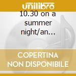 10.30 on a summer night/an afternoon in company cd musicale di Richard Jobson