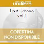 Live classics vol.1 cd musicale di Bobby Conn