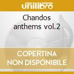 Chandos anthems vol.2 cd musicale di Handel