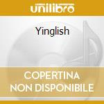 Yinglish cd musicale di Gina x performance