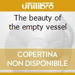 The beauty of the empty vessel cd musicale di Keepers Occasional