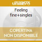 Feeling fine+singles cd musicale di Kalima