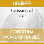 Crossing all star cd musicale