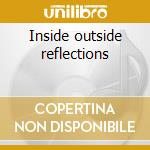 Inside outside reflections cd musicale di Dieter scherf trio