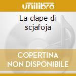 La clape di scjafoja cd musicale di Gjelindo Titiliti