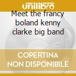 Meet the francy boland kenny clarke big band cd musicale di Gitte Haenning
