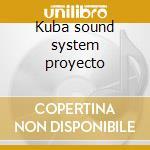 Kuba sound system proyecto cd musicale di Giovannimparato