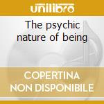 The psychic nature of being cd musicale di Lichens