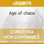 Age of chaos cd musicale