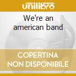 We're an american band cd musicale di Mx-80