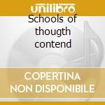 Schools of thougth contend cd musicale di From monument to masses