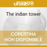 The indian tower cd musicale di Pearl and brass