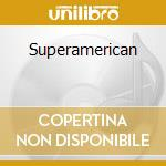 Superamerican cd musicale di Faces Dirty