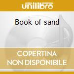 Book of sand cd musicale di A.d. Tarantula