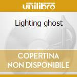 Lighting ghost cd musicale di Show Bird